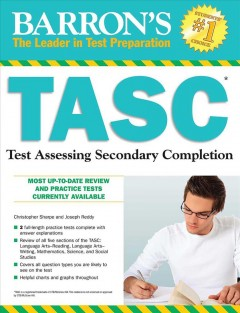 TASC: Test Assessing Secondary Completion