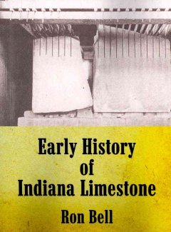 Early history of Indiana limestone