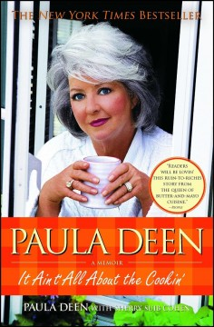 Paula Deen - it ain't all about the cookin'