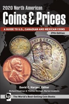 2020 North American Coins & Prices - A Guide to U.s., Canadian and Mexican Coins
