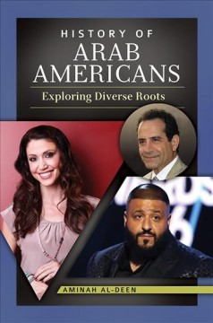 History of Arab Americans - exploring diverse roots