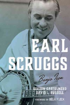 Earl Scruggs :Banjo Icon