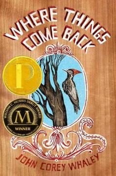 Where Things Come Back : a novel