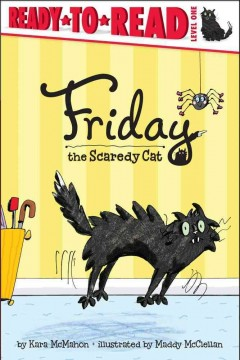 Friday, the Scaredy Cat