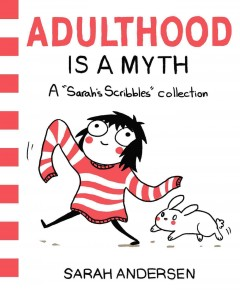 Sarah's Scribbles Collection, Vol.1: Adulthood is a Myth