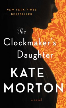 The Clockmaker's Daughter A Novel