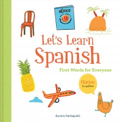 Let's learn Spanish - first words for everyone