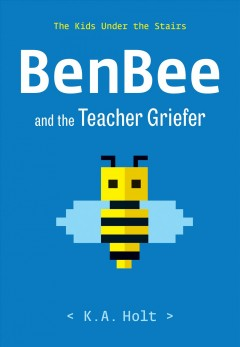 Benbee and the teacher griefer / The Kids Under the Stairs