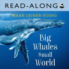 Big Whales, Small World Read-Along