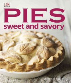 Pies : sweet and savory