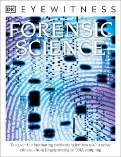 Forensic science / Discover the Fascinating Methods Scientists Use to Solve Crimes- From Fingerprinting to DNA Sampling