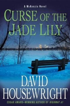 Curse of the Jade Lily - a McKenzie novel