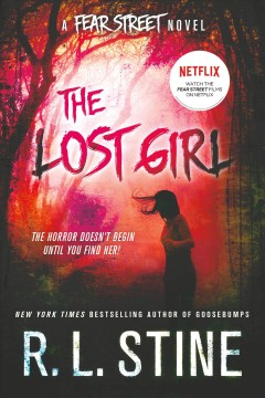 The Lost Girl A Fear Street Novel