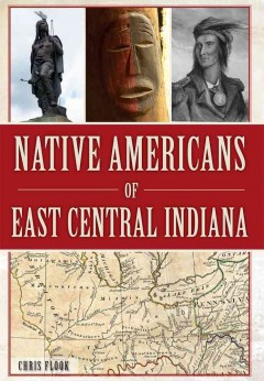 Native Americans of East-Central Indiana