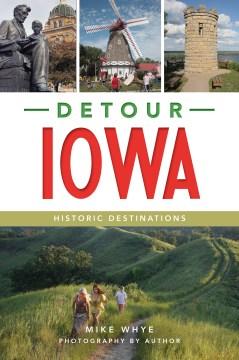 Detour Iowa - historic destinations