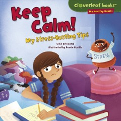 Keep Calm! My Stress Busting Tips