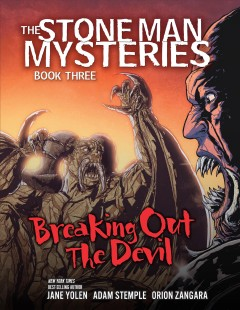 The Stone Man Mysteries 3 - Breaking Out the Devil