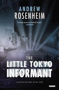 Little Tokyo Informant