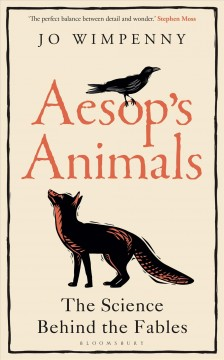 Aesop's Animals - The Science Behind the Fables
