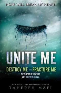 Unite me / Fracture Me and Destroy Me