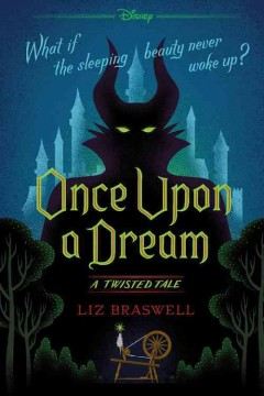 Once upon a dream : a twisted tale