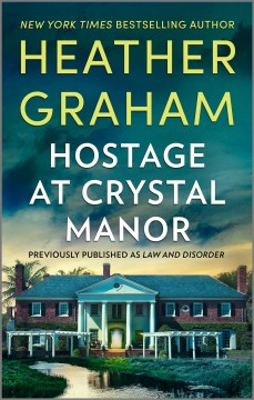 Hostage At Crystal Manor