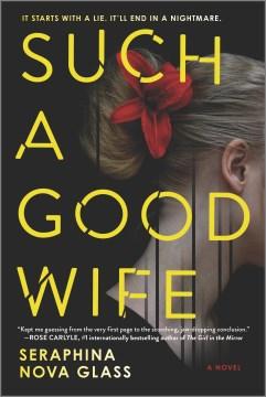 Such a Good Wife A Thriller
