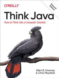 Think Java - how to think like a computer scientist