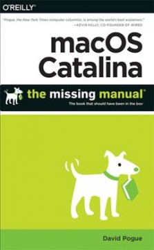 MacOS Catalina / The Missing Manual- The Book That Should Have Been in the Box