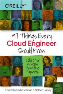 97 things every cloud engineer should know - collective wisdom from the experts