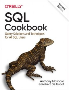 SQL Cookbook - Query Solutions and Techniques for All SQL Users