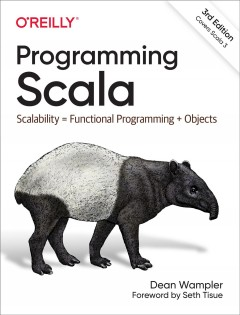 Programming Scala - scalability = functional programming + objects