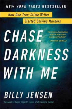 Chase darkness with me - how one true-crime writer started solving murders