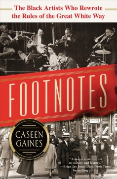 Footnotes The Black Artists Who Rewrote the Rules of the Great White Way