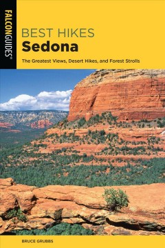 Best hikes Sedona - the greatest views, desert hikes, and forest strolls