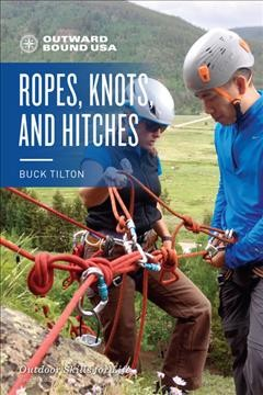 Outward Bound Ropes, Knots and Hitches