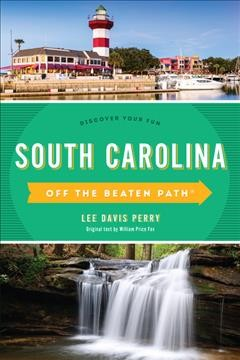 Off the Beaten Path South Carolina - Discover Your Fun