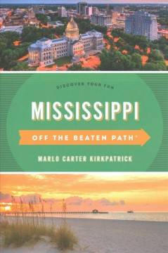Off the Beaten Path Mississippi - Discover Your Fun