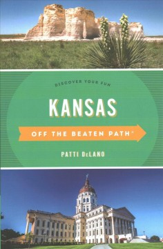 Kansas - off the beaten path - discover your fun