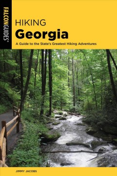 Hiking Georgia - a guide to the state's greatest hiking adventures