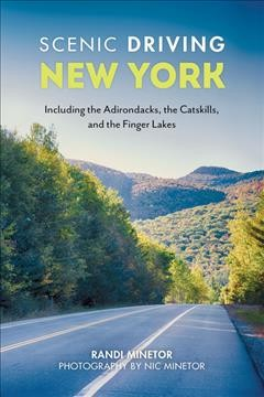 Scenic Driving New York - Including the Adirondacks, the Catskills, and the Finger Lakes