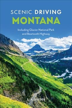 Scenic Driving Montana - Including Glacier National Park and Beartooth Highway