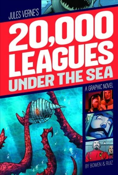 Jules Verne's 20,000 leagues under the sea - a graphic novel
