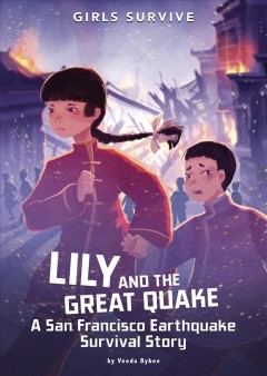 Lily and the great quake - a San Francisco earthquake survival story