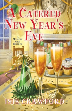 A catered New Year's Eve - a mystery with recipes