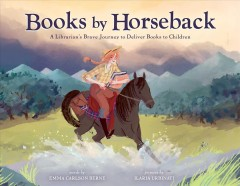 Books by horseback - a librarian's brave journey to deliver books to children