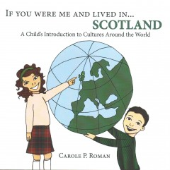 If You Were Me and Lived in… Scotland: A Child's Introduction to Culture Around the World
