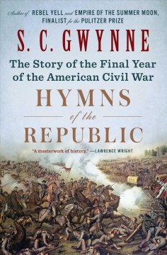 Hymns of the Republic - the story of the final year of the American Civil War
