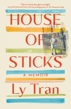 House of sticks - a memoir