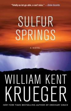 Sulfur Springs A Novel
